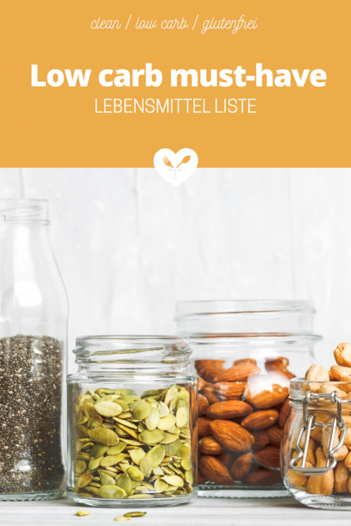 low carb must-have Lebensmittel